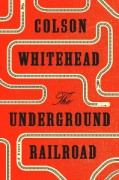 The_Underground_Railroad_(Whitehead_novel)